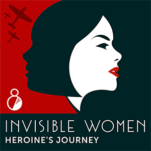 Invisible Women logo with text - Episode 8 - Heroine's Journey