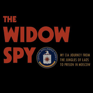 Book cover: The Widow Spy - Red text on black with CIA logo